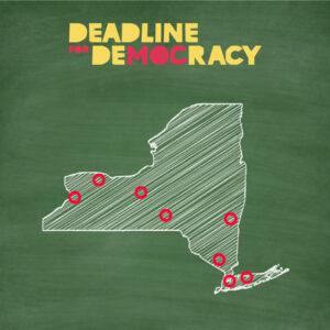 Deadline for Democracy